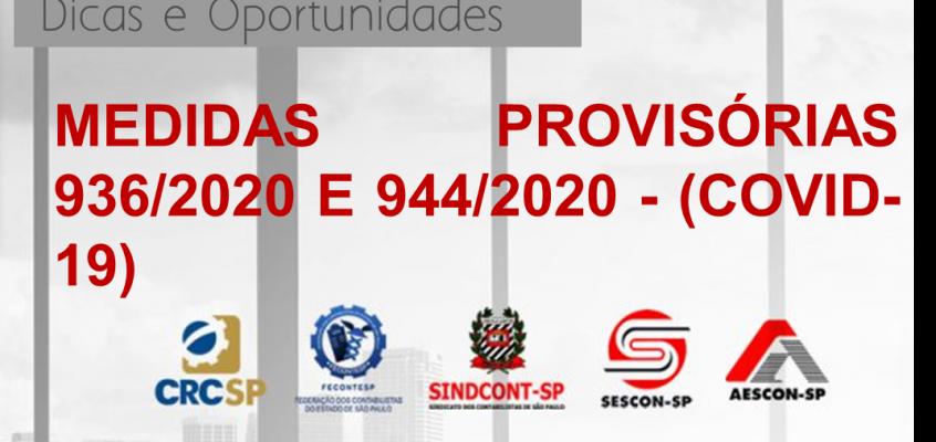 TRANSMISSÃO WEB AO VIVO –  MEDIDAS PROVISÓRIAS 936/2020 E 944/2020 – (COVID-19)