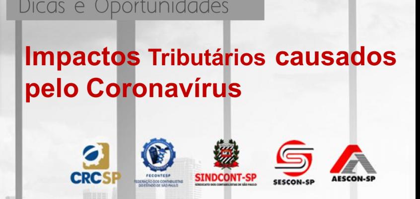 Transmissão web ao vivo – Impactos Tributários causados pelo Coronavirus