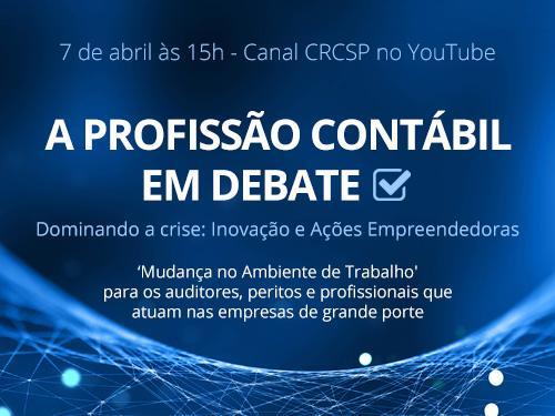 TRANSMISSÃO WEB AO VIVO – Debate Contábil – Dominando a Crise: Inovação e Ações Empreendedoras