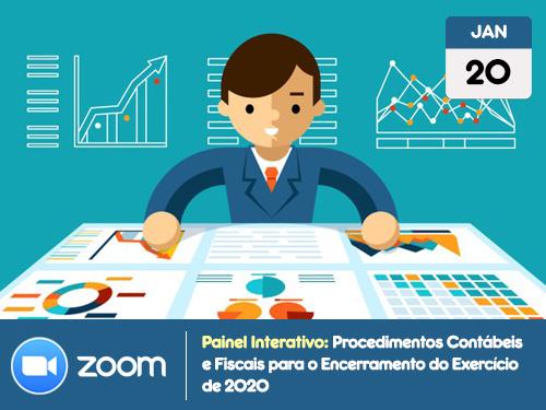 Procedimentos Contábeis e Fiscais para o Encerramento do Exercício de 2020