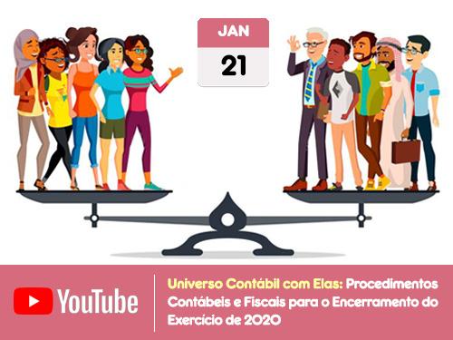 """Universo Contábil com Elas: """"Procedimentos Contábeis e Fiscais para o Encerramento do Exercício de 2020""""."""