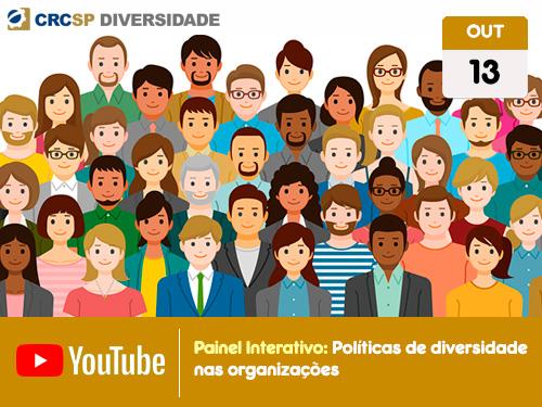 """Painel Interativo: """"Políticas de diversidade nas organizações"""""""