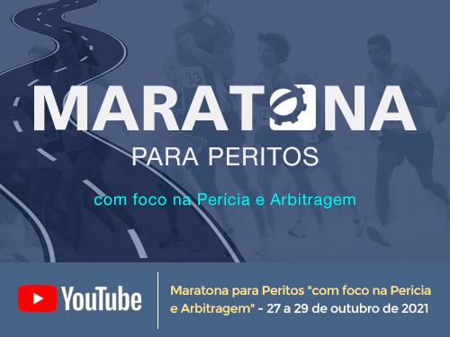 """Maratona para Peritos :""""com foco na Perícia e Arbitragem"""" 27 a 29 de outubro de 2021"""