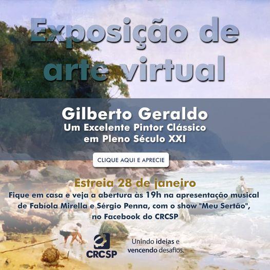 CRCSP estreia primeira exposição virtual de 2021 com a arte realista de Gilberto Geraldo e apresentação de Fabíola Mirella e Sérgio Penna no Facebook