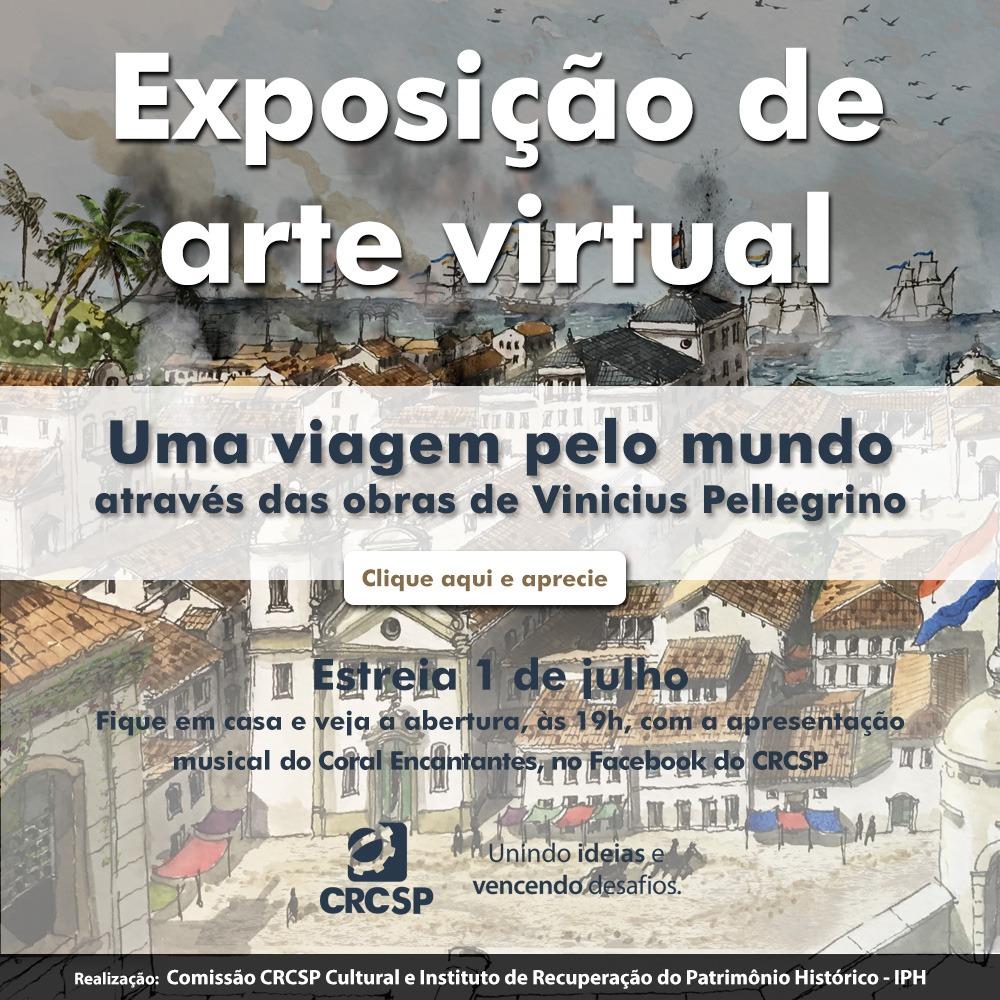 """CRCSP inaugura nesta quinta-feira exposição """"Uma Viagem pelo Mundo através das Obras de Vinícius Pellegrino"""""""