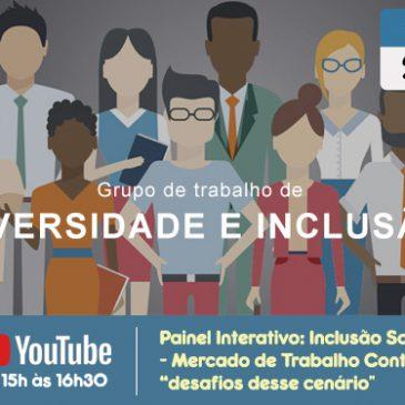 """Estudantes podem participar do Painel Interativo: Inclusão Social – Mercado de Trabalho Contábil """"desafios desse cenário"""""""