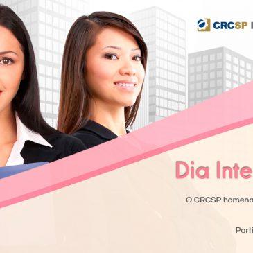 Para celebrar o Dia Internacional da Mulher, CRCSP tem programação de eventos na capital e no interior