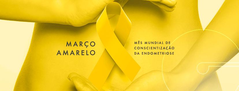 Março Amarelo – Campanha de Conscientização da Endometriose