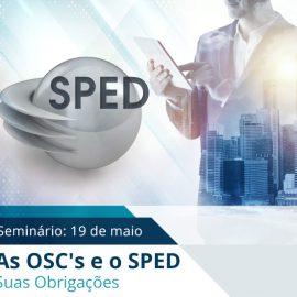 SEMINÁRIO NO CRCSP – As OSC's e o SPED – Suas Obrigações